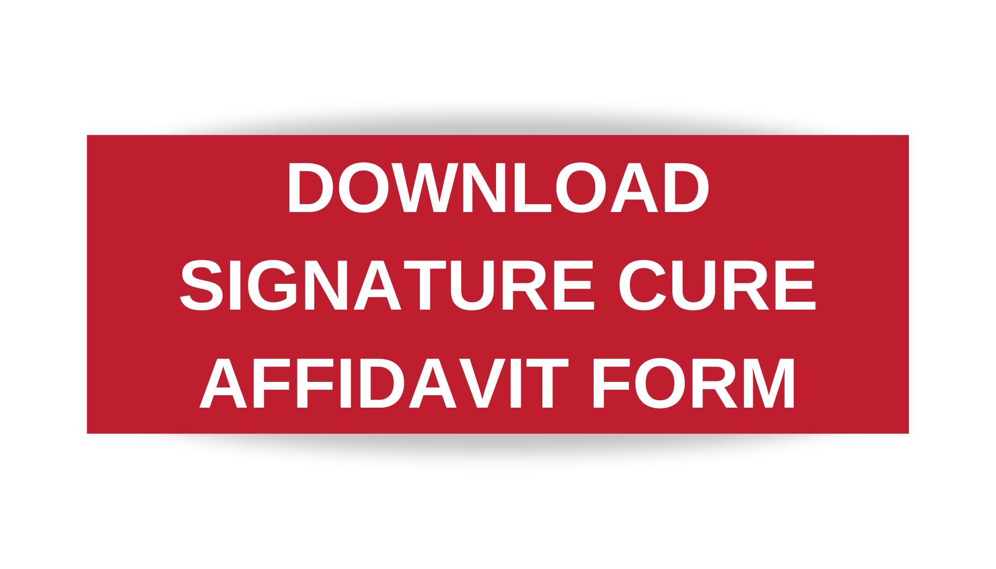 Download a Signature Cure Affidavit Form